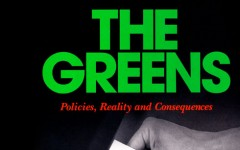 The Greens: Policies, Realities and Consequences